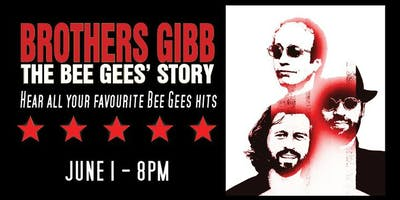 Brothers Gibb: The Bee Gees\