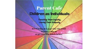 Parent Cafe - Children as Individuals