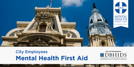 Adult MHFA for City of Philadelphia Employees ONLY* (August 8th & 9th) tickets