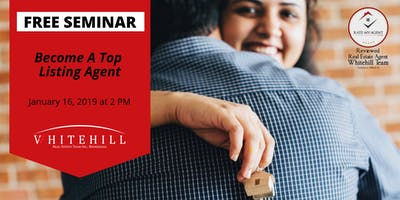 Seminar: Become A Top Listing Agent