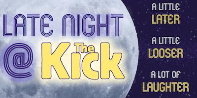 1|19 | 10:00 P.M. Late Night at The Kick