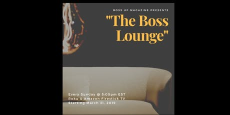 The Boss Lounge TV Show tickets