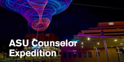 Counselor Expedition-Downtown Phoenix Campus