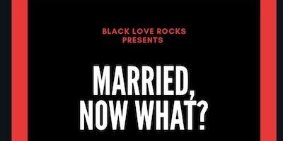 Black Love Marriage Meet Up!