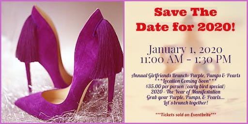 SAVE THE DATE - Annual Girlfriends Brunch 2020: Purple, Pumps, & Pearls