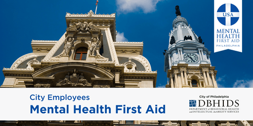 Adult MHFA for City of Philadelphia Employees ONLY* (Oct. 24th & 25th)