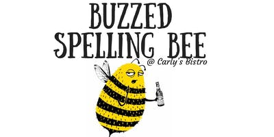 Buzzed Spelling Bee | Carly\