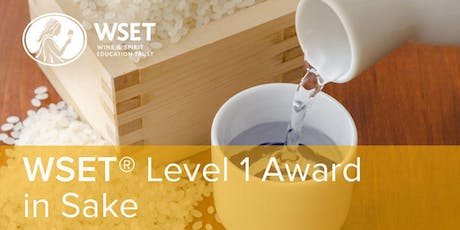 WSET Level 1 Award in Sake @ VSF Wine Education tickets