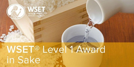 WSET Level 1 Award in Sake + Mirin-Making Session @ VSF Wine Education tickets