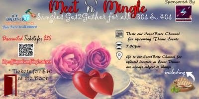 """""""Meet and Mingle"""" Singles Get2Gether for ALL 30s Through 50: Welcoming 2019"""
