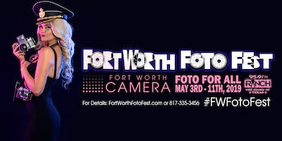 Fort Worth Foto Fest Event Preview!