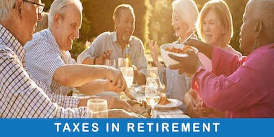Taxes In Retirement - Strategies & Techniques For Your Future