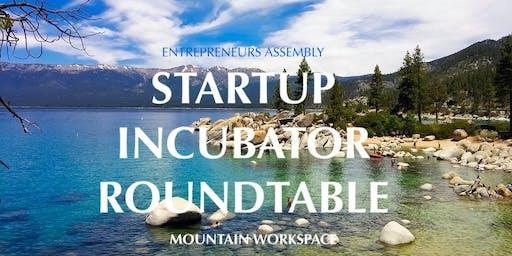 Entrepreneurs Assembly Startup Incubator (EASI) Roundtable - Incline Village