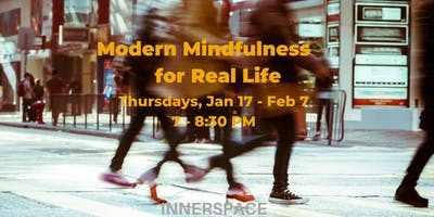 Modern Mindfulness for Real Life