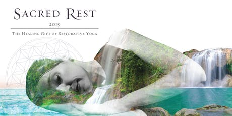 Sacred Rest: The Healing Gift of Restorative Yoga tickets