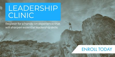 Leadership Clinic: The Essentials
