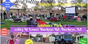 Buckeye Monthly Food Truck Movie Night & MORE!