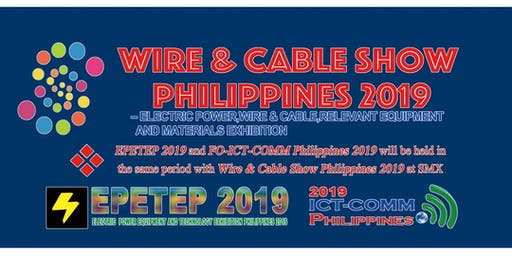 Wire and Cable Show Philippines 2019