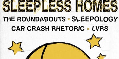 Sleepless Homes/Roundabouts/Sleepology/CCR/LVRS