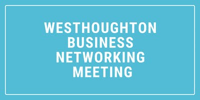 Westhoughton Business Networking Meeting Venue Price