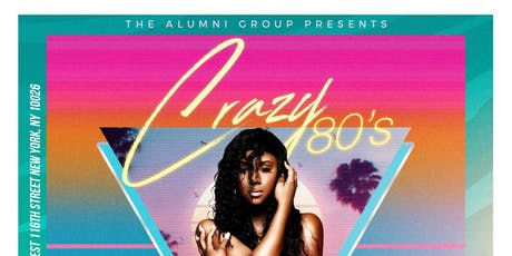 Crazy 80's Brunch & Day Party:  An All Out 80's Brunch & Day Party tickets