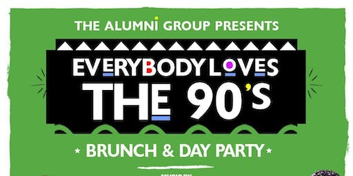 Everybody Loves The 90's Brunch & Day Party - Independence Day Weekend Edition