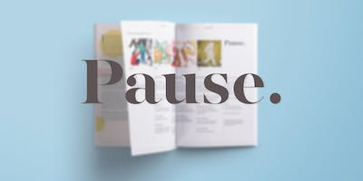 Pause. magazine - Launch Party!
