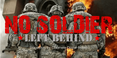 NO SOLDIER LEFT BEHIND by Charnele Dozier-Brown