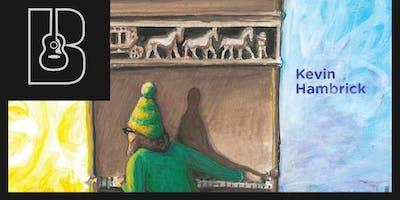 Kevin Hambrick album release show