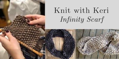 Knit w/ Keri @ Nest on Main - Infinity Scarf