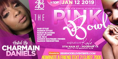 F.O.C. FRIENDS OF CHARMAIN - THE PINK BOWL -  HOUSTON GLAM AWARDS -  4040 NETWORKING AWARDS MIXER | TOP HAIR STYLIST MAKE UP ARTIST & FASHION DIVAS + FULL KITCHEN - TEXT - 713.807.7000