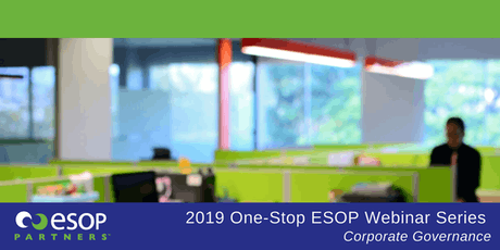 Corporate Governance Webinar, Presented by ESOP Partners tickets