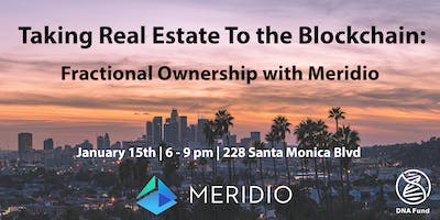 Taking Real Estate to the Blockchain - Fractional Ownership with Meridio