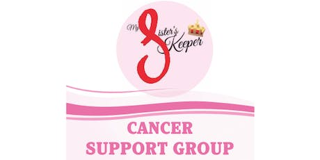 My Sister's Keeper ~ Cancer Support Group tickets