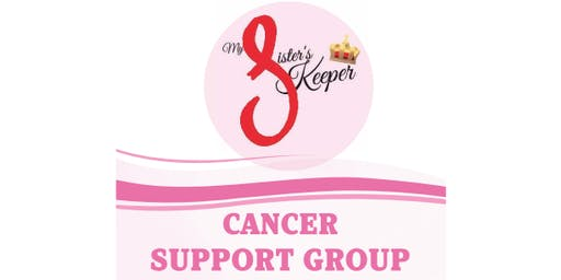 My Sister's Keeper ~ Cancer Support Group
