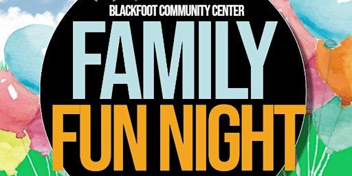 Family Fun Night!