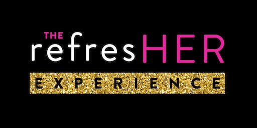 6th Annual refresHER Experience - Corporate