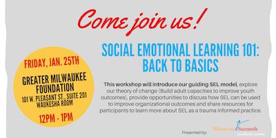 Social Emotional Learning (SEL) 101: Back to Basics