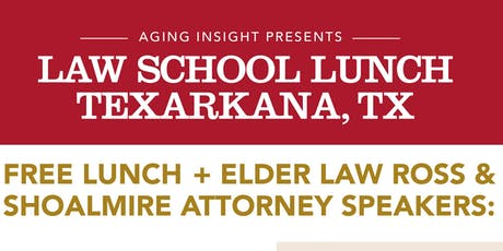 Texarkana Law School Lunch Series tickets