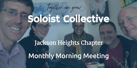 Jackson Heights Soloist Collective Chapter Meeting tickets