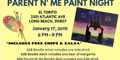 Parent N' Me Paint Night - El Torito Long Beach