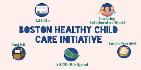 Boston Healthy Child Care Initiative: Learning Collaborative COHORT B tickets
