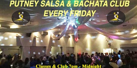 Putney Salsa & Bachata Club every Friday tickets