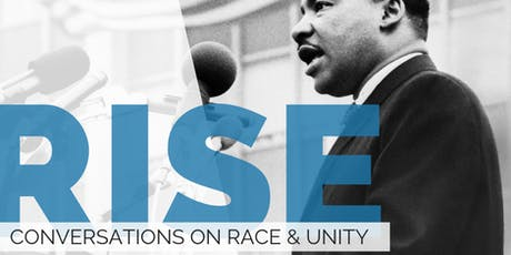 RISE: Conversations on Race & Unity tickets