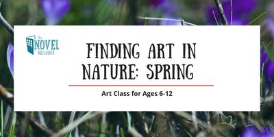 Finding Art In Nature: Spring