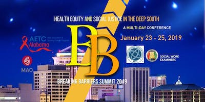Breaking Barriers Summit 2019: Health Equity & Social Justice in the Deep South