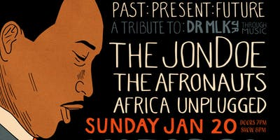 Afro-Soul - Past : Present : Future A tribute to Dr. MLK Jr. through music!