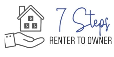 7 Steps From Renter To Owner