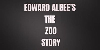 Edward Albee's THE ZOO STORY