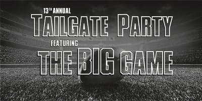 13th Annual Tailgate Party featuring The BIG Game